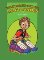 Wonderland and the Magic Shoes (ebook)