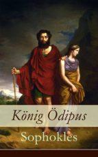 König Ödipus (Vollständige deutsche Ausgabe) (ebook)