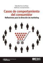 Casos de comportamiento del consumidor. Reflexiones para la dirección de marketing (ebook)