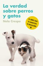 La verdad sobre perros y gatos (ebook)