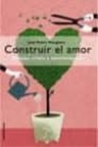 Construir el amor (ebook)