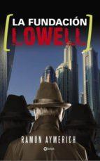 La fundación Lowell (ebook)