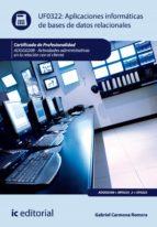 Aplicaciones informáticas de bases de datos relacionales. ADGG0208 - Actividades administrativas en la relación con el cliente (ebook)