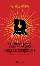 Vampiros para la eternidad (Los hermanos Argeneau 7) (ebook)