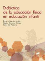DIDACTICA DE LA EDUCACION FISICA EN EDUCACION INFANTIL (ebook)