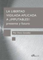 La libertad vigilada (ebook)