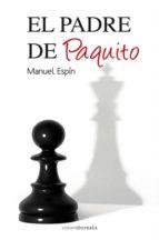 EL PADRE DE PAQUITO (ebook)