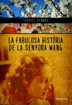 La fabulosa història de la senyora Wang (ebook)