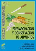Preelaboración y conservación de alimentos (ebook)
