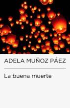 La buena muerte (Endebate) (ebook)