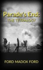 Parade's End: The Tetralogy (ebook)