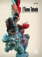 L'Uomo Tatuato (ebook)