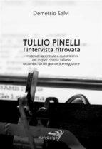 Tullio Pinelli - L'intervista ritrovata (ebook)