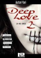 Deep Love 2 (ebook)