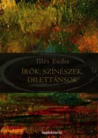 Írók, színészek, dilettánsok (ebook)