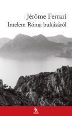 Intelem Róma bukásáról (ebook)