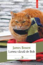 Lumea văzută de Bob (ebook)