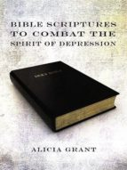 Bible Scriptures To Combat The Spirit Of Depression (ebook)