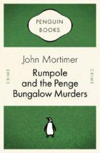 Rumpole and the Penge Bungalow Murders (ebook)
