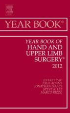 Year Book of Hand and Upper Limb Surgery 2012 (ebook)