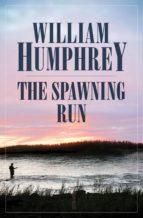 The Spawning Run (ebook)