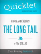 Quicklet on Chris Anderson's The Long Tail (CliffNotes-like Summary) (ebook)