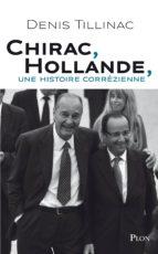 Chirac-Hollande, une histoire corrézienne (ebook)