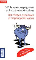 300 blagues espagnoles (ebook)