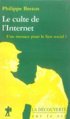 Le culte de l'Internet (ebook)