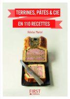 Petit Livre de - Terrines, pâtés & cie en 110 recettes (ebook)