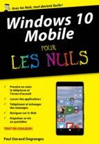 Windows 10 Mobile poche pour les Nuls (ebook)