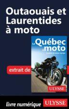 Outaouais et Laurentides à moto (ebook)