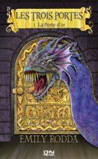 1. Les trois portes : La Porte d'or (ebook)