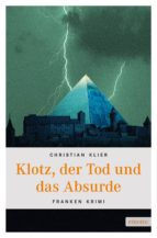 Klotz, der Tod und das Absurde (ebook)
