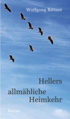 Hellers allmähliche Heimkehr (ebook)