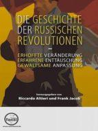 Die Geschichte der Russischen Revolutionen (ebook)
