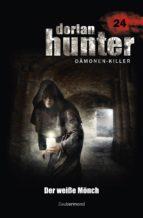 Dorian Hunter 24 - Der weiße Mönch