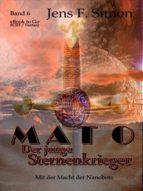 Mato Der junge Sternenkrieger (Bd.6)