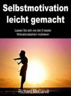 Selbstmotivation leicht gemacht (ebook)