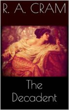 The Decadent (ebook)
