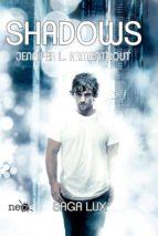 Shadows (Precuela Saga LUX) (ebook)