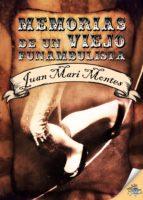 Memorias de un viejo funambulista (ebook)