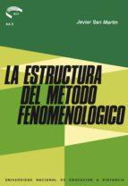 La estructura del método fenomenológico (ebook)