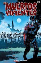 Los muertos vivientes #30 (ebook)