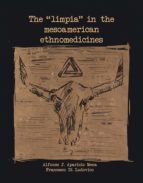 THE LIMPIA IN THE MESOAMERICAN ETHNOMEDICINES (ebook)