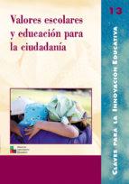 Valores escolares y educación para la ciudadanía (ebook)