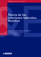 Teoría de las relaciones laborales. Desafíos (ebook)