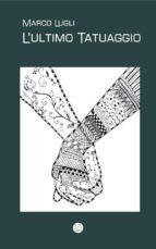L'Ultimo Tatuaggio (ebook)