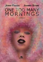 One too many mornings (ebook)
