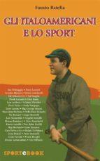 Gli italoamericani e lo sport (ebook)